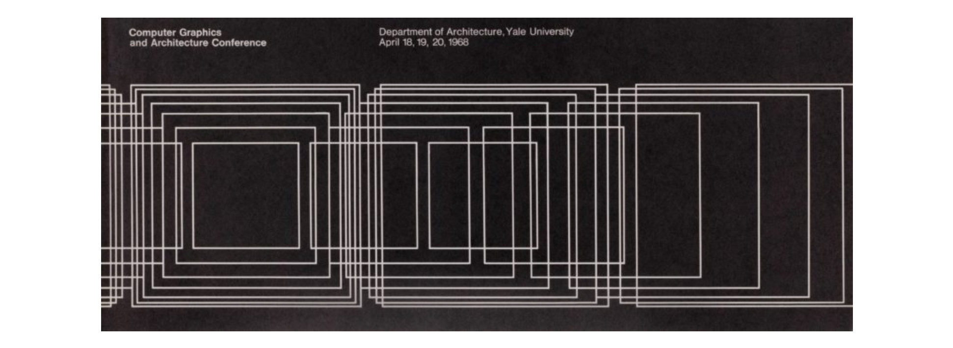 Aaron Marcus Computer Graphics and Architecture Conference poster, 1968