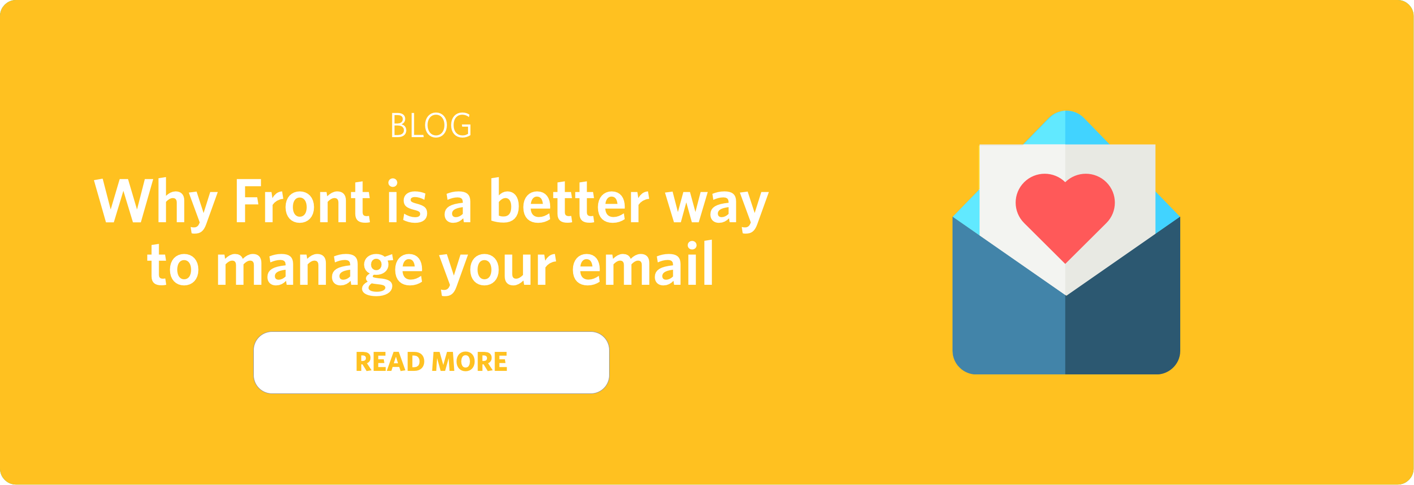 Blog post why Front is a better way to manage your email