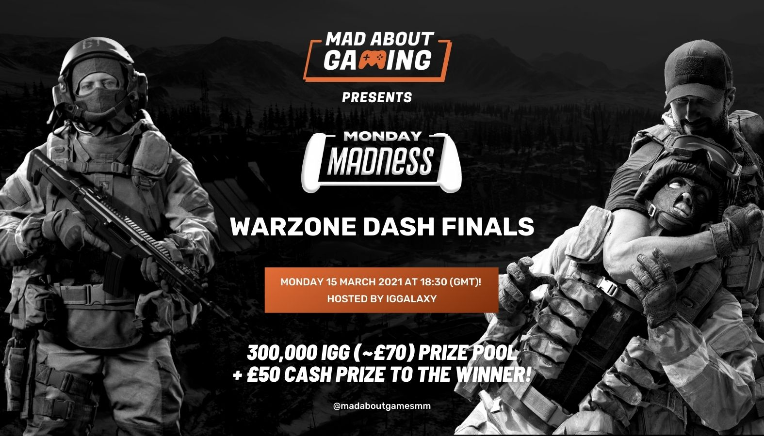 Mad About Gaming presents: Monday Madness Warzone Dash finals, powered by IGGalaxy!