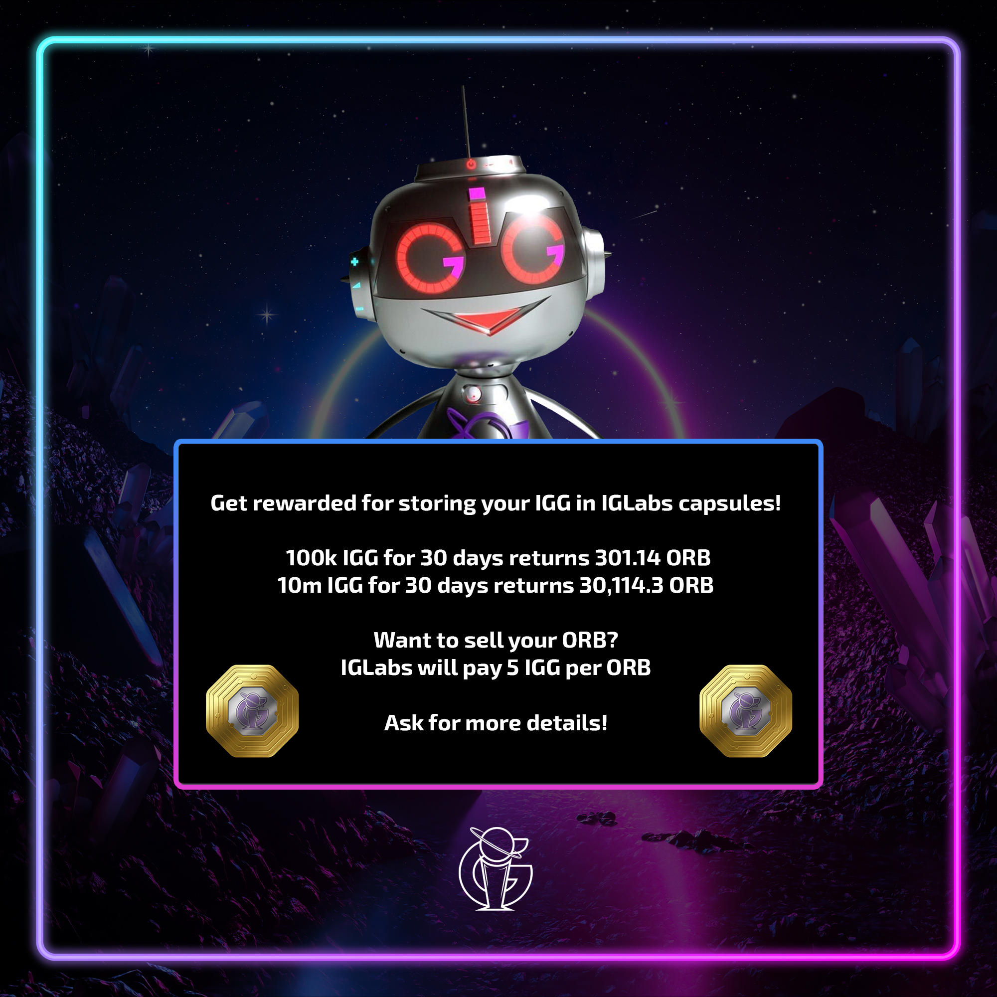 IGLabs will buy your ORB for 5 IGG per ORB token!