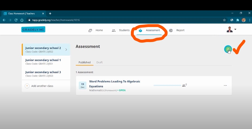 How to create and publish assessments on Gradely. Go to the assessment tap