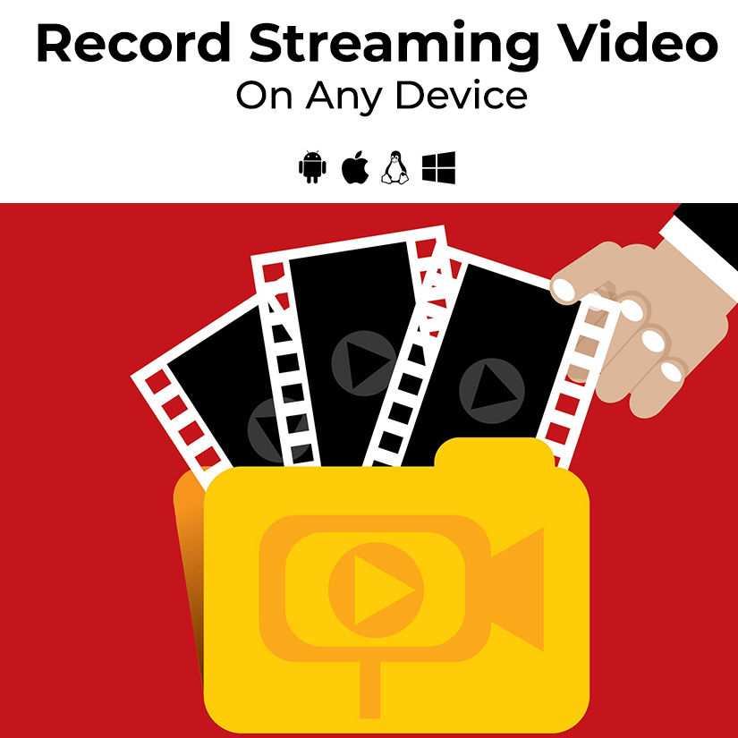 How To Record Streaming Video