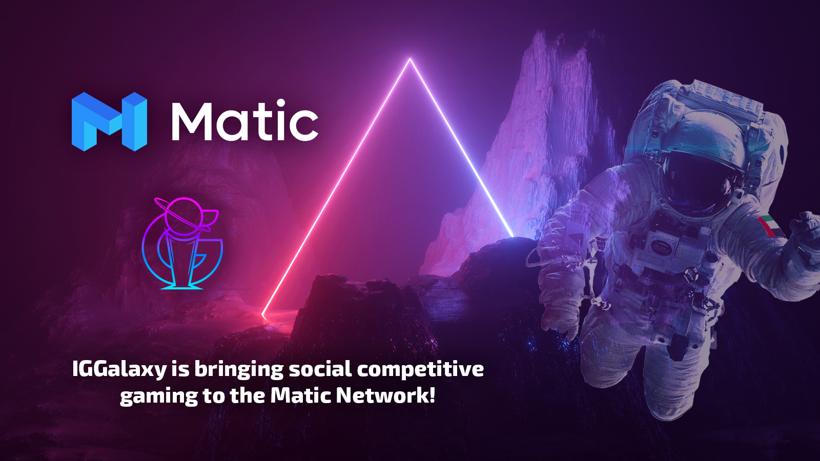 IGGalaxy, powered by Matic Network!
