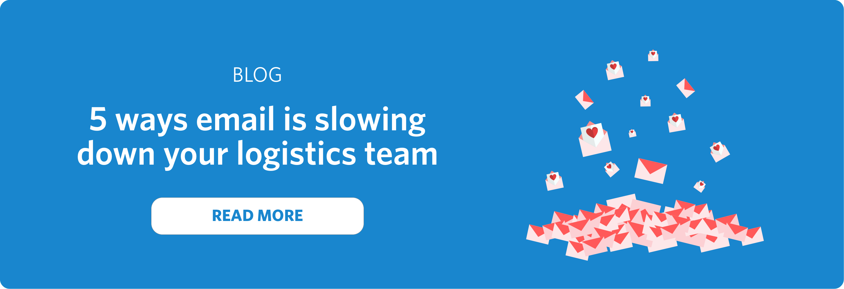 blog - 5 ways email is slowing down your logistics team