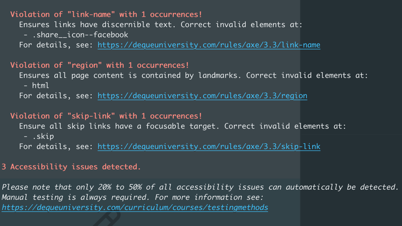 Screengrab of Axe CLI with links for information to fix a given problem, one of our favorite Web Accessibility Tools.